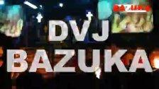 DVJ BAZUKA - Sexy Things