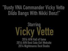 Busty VNA Commander Vicky Vette Dildo Bangs With Nikki Benz!