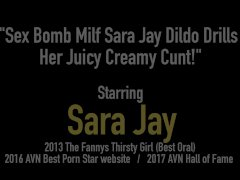 Sex Bomb Milf Sara Jay Dildo Drills Her Juicy Creamy Cunt!