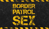BorderPatrolSex